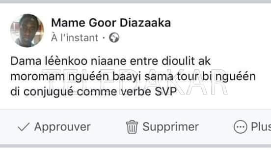 """Mame Goor Diazaaka : """"dama lén ko niane entre dioulit ak moromam .."""""""